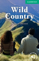 Cambridge English Readers 3 Wild Country