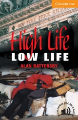 Cambridge English Readers 4 High Life, Low Life