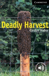 Cambridge English Readers 6 Deadly Harvest