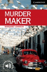 Cambridge English Readers 6 Murder Maker