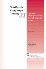 Changing Language Teaching Through Language Testing: A Washback Study Paperback