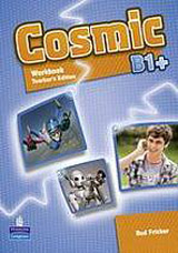 Cosmic B1+ Workbook Teacher´s Edition & Audio CD Pack