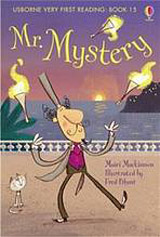 Usborne Very First Reading: 15 Mr. Mystery
