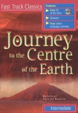 FAST TRACK INTERMEDIATE JOURNEY TO THE CENTRE OF THE EARTH