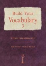 BUILD YOUR VOCABULARY 3