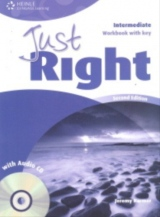 JUST RIGHT (2nd Edition) INTERMEDIATE WORKBOOK WITH ANSWER KEY + WORKBOOK AUDIO CD