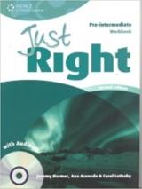 JUST RIGHT (2nd Edition) PRE-INTERMEDIATE WORKBOOK + WORKBOOK AUDIO CD