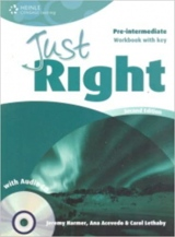 JUST RIGHT (2nd Edition) PRE-INTERMEDIATE WORKBOOK WITH ANSWER KEY + WORKBOOK AUDIO CD