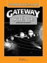 GATEWAY TO SCIENCE WORKBOOK / LAB MANUAL