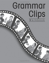 GRAMMAR CLIPS WORKBOOK
