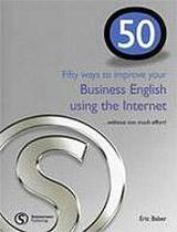 50 WAYS BUSINESS ENGLISH USING INTERNET