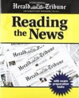 INTERNATIONAL HERALD TRIBUNE: READING THE NEWS TEXT + AUDIO CD