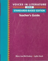 VOICES IN LITERATURE GOLD TEACHER´S GUIDE STANDARDS BASED ED