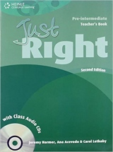 JUST RIGHT (2nd Edition) PRE-INTERMEDIATE TEACHER´S BOOK + CLASS AUDIO CD