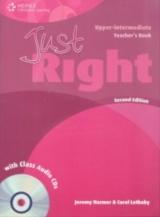 JUST RIGHT (2nd Edition) UPPER INTERMEDIATE TEACHER´S BOOK + CLASS AUDIO CD