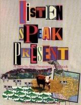 LISTEN SPEAK PRESENT
