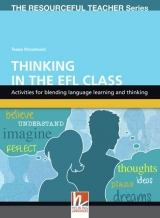 RESOURCEFUL TEACHER SERIES Teaching Thinking in the English Class + CD-ROM