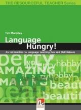 RESOURCEFUL TEACHER SERIES Language Hungry
