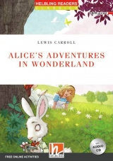 HELBLING READERS Red Series Level 2 Alice´s Adventures in Wonderland + Audio CD (Lewis Carroll)