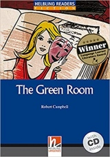 HELBLING READERS Blue Series Level 4 The Green Room + Audio CD (Robert Campbell)