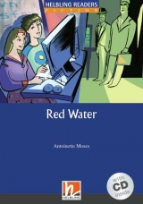 HELBLING READERS Blue Series Level 5 Red Water + Audio CD (Antoinette Moses)