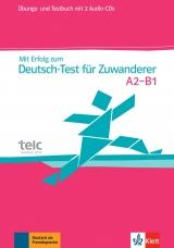 Mit Erfolg zum Deutsch-Test für Zuwanderer + 2 Audio-CDs