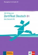 Mit Erfolg zum Zertifikat Deutsch, Übungs mit Audio-CD