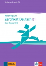 Mit Erfolg zum Zertifikat Deutsch, Testbuch mit Audio-CD