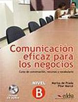 COMUNICACIÓN EFICAZ PARA LOS NEGOCIOS LIBRO+CD