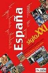 ESPANA SIGLO XXI (edición 2016)