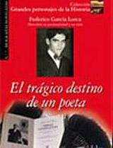 Grandes Personajes de la Historia 2 EL TRÁGICO DESTINO DE UN POETA