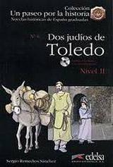 Un Paseo por la Historia 2 DOS JUDÍOS EN TOLEDO + CD