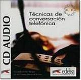 TECNICAS CONVERSACION TELEFONICA CD AUDIO