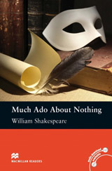 Macmillan Readers Intermediate Much Ado About Nothing