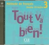 TOUT VA BIEN! 3 CD AUDIO /2/ CLASSE