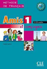 AMIS ET COMPAGNIE 1 CD/3/ AUDIO CLASSE