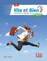 Vite et bien 2 B1 Livre + CD 2 ed