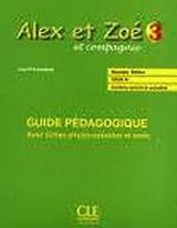 ALEX ET ZOE 3 GUIDE PÉDAGOGIQUE
