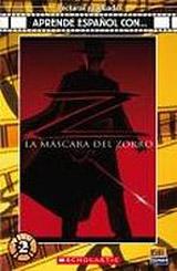 Aprende espanol con ... Nivel 2 (A2) La máscara del Zorro - Libro + CD