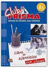 Club Prisma Inicial A1 Libro de ejercicios con soluciones + clave + Web evaluac.