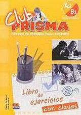 Club Prisma Intermedio A2/B1 Libro de ejercicios con soluciones