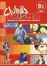 Club Prisma Intermedio-Alto B1 Libro del alumno + CD
