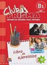 Club Prisma Intermedio-Alto B1 Libro de ejercicios con soluciones