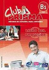 Club Prisma Intermedio-Alto B1 Libro del profesor + CD