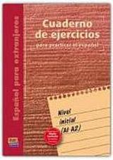 Cuaderno de ejercicios Inicial (A1-A2)