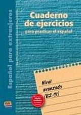 Cuaderno de ejercicios Avanzado (B2-C1)