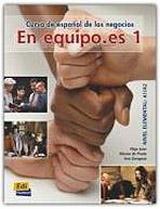 En Equipo.es 1 Elemental A1/A2 Libro del alumno