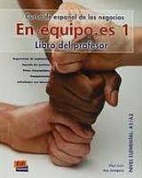 En Equipo.es 1 Elemental A1/A2 Libro del profesor