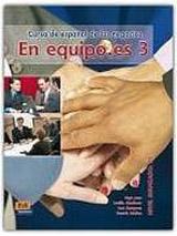 En Equipo.es 3 Avanzado B2 Libro del alumno