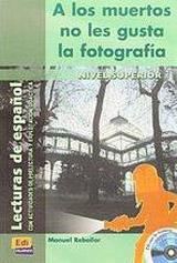 Historias para leer Superior A los muertos no les gusta ... - Libro + CD